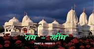 Ram Rahim - Part 2 - Video 1